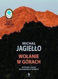 Wołanie w górach. Wypadki i akcje ratunkowe w Tatrach