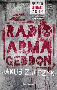 Radio Armageddon - Jakub Żulczyk - audiobook