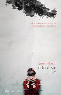 Odnaleźć się - Agnes Lidbeck - ebook