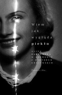 Wiem, jak wygląda piekło - Alina Dąbrowska - ebook