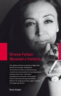 Wywiad z historią - Oriana Fallaci - audiobook