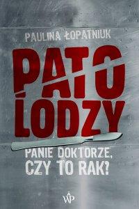 Patolodzy - Paulina Łopatniuk - ebook
