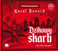 Dzikowy skarb - Karol Bunsch - audiobook