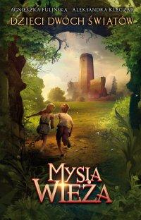 Mysia Wieża - Agnieszka Fulińska - ebook