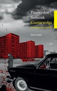 Czarna wołga - Przemysław Semczuk - audiobook