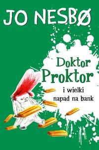 Doktor Proktor i wielki napad na bank