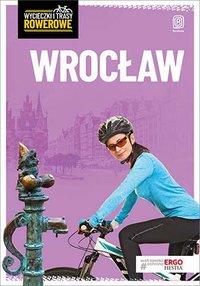 Wrocław i okolice. Wycieczki rowerowe. Wydanie 2 - Agnieszka Waligóra - ebook