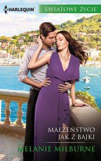 Małżeństwo jak z bajki - Melanie Milburne - ebook