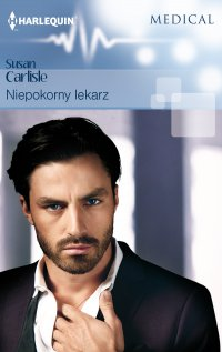Niepokorny lekarz - Susan Carlisle - ebook