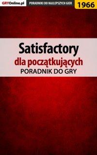 "Satisfactory - poradnik do gry - Mateusz ""mkozik"" Kozik - ebook"