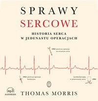 Sprawy sercowe - Thomas Morris - audiobook