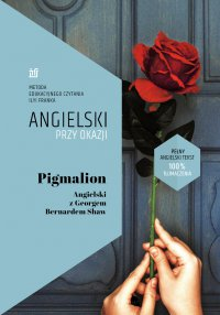 Pigmalion. Angielski z Georgem Bernardem Shaw - George Bernard Shaw - ebook