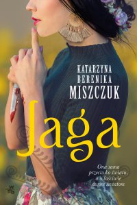 Jaga - Katarzyna Berenika Miszczuk - ebook