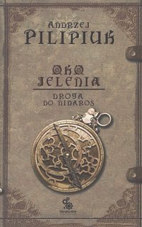 Oko Jelenia. Droga do Nidaros - Andrzej Pilipiuk - audiobook
