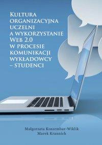 Kultura organizacyjna uczelni a wykorzystanie Web 2.0 w procesie...