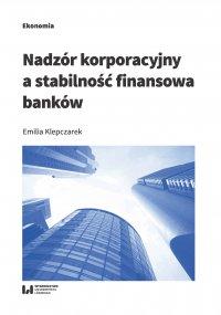 Nadzór korporacyjny a stabilność finansowa banków