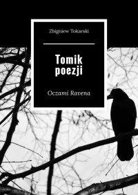 Tomik poezji - Zbigniew Tokarski - ebook