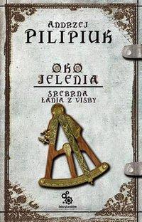 Oko Jelenia. Srebrna Łania z Visby - Andrzej Pilipiuk - audiobook