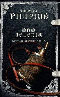 Oko Jelenia. Sfera Armilarna - Andrzej Pilipiuk - audiobook