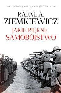 Jakie piękne samobójstwo - Rafał A. Ziemkiewicz - audiobook