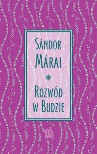 Rozwód w Budzie - Sandor Marai - ebook