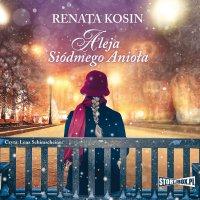 Aleja Siódmego Anioła - Renata Kosin - audiobook