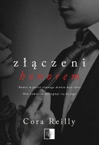 Złączeni honorem - Cora Reilly - ebook