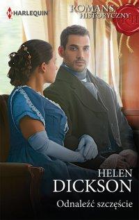 Odnaleźć szczęście - Helen Dickson - ebook