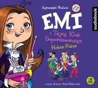 Emi i Tajny Klub Superdziewczyn. Tom 9. Hokus-pokus