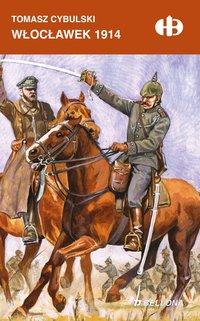 Włocławek 1914 - Tomasz Cybulski - ebook