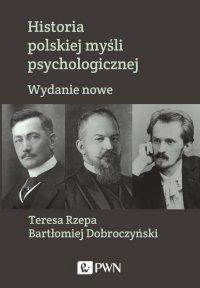 Historia polskiej myśli psychologicznej. Wydanie nowe - Teresa Rzepa - ebook