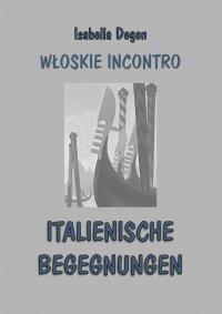 Włoskie incontro. Italienische begegnungen