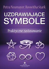 Uzdrawiające symbole. Praktyczne zastosowanie - Petra Neumayer - ebook