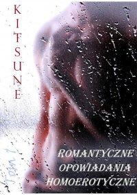 Romantyczne opowiadania homoerotyczne. Tom 1