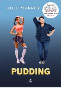 Pudding - Julie Murphy - ebook