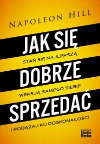 Jak się dobrze sprzedać - Napoleon Hill - ebook