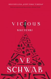 Vicious. Nikczemni - V.E. Schwab - ebook