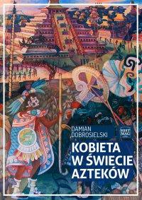 Kobieta w świecie Azteków