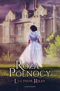 Róża Północy - Lucinda Riley - ebook