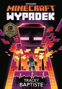 Minecraft. Wypadek - Tracey Baptiste - ebook