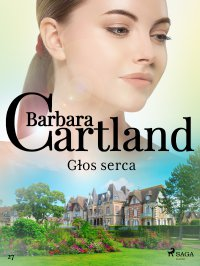 Głos serca - Barbara Cartland - ebook