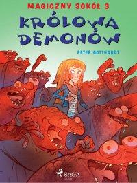 Magiczny sokół 3 - Królowa demonów - Peter Gotthardt - ebook