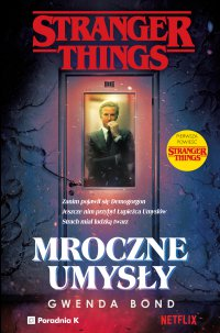 Stranger Things. Mroczne umysły - Gwenda Bond - ebook