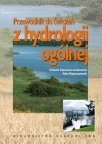 Przewodnik do ćwiczeń z hydrologii ogólnej - Elżbieta Bajkiewicz-Grabowska - ebook
