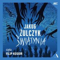 Świątynia - Jakub Żulczyk - audiobook