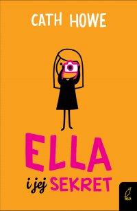 Ella i jej sekret - Cath Howe - ebook