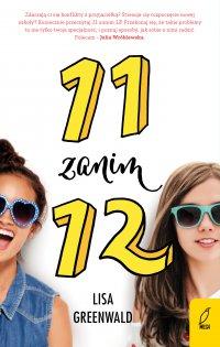 11 zanim 12. Tom 1 - Lisa Greenwald - ebook