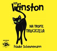 Kot Winston. Na tropie truciciela - Frauke Scheunemann - audiobook