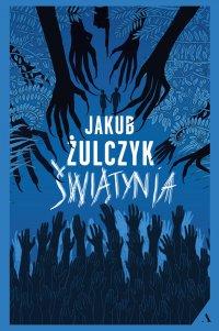 Świątynia - Jakub Żulczyk - ebook