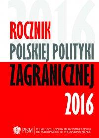 Rocznik Polskiej Polityki Zagranicznej 2016 - Opracowanie zbiorowe - eprasa